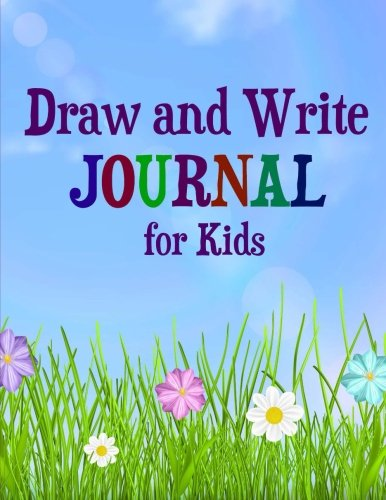 9781515173854: Draw and Write Journal for Kids (Activity Books for Preschool, Kindergarten and First Grade) (Volume 3)