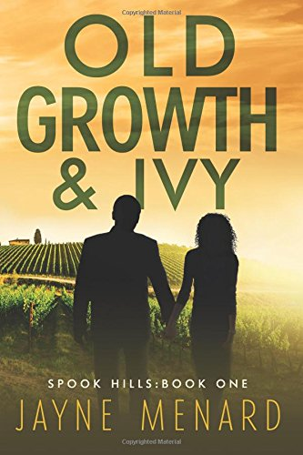 9781515174745: Old Growth & Ivy (Spook Hills Trilogy) (Volume 1)