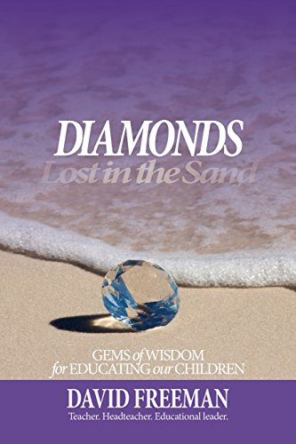 9781515175704: Diamonds Lost in the Sand: Gems of Wisdom for Educating Our Children