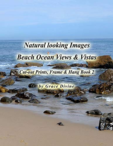 9781515176145: Natural Looking Images Beach Ocean Views & Vistas Cut-out Prints, Frame & Hang Book 2