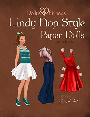 9781515176466: Dollys and Friends Lindy Hop Style Paper Dolls: Wardrobe No: 4