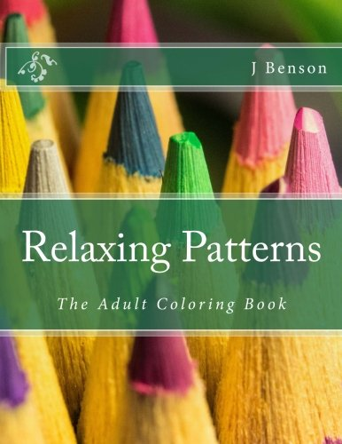 9781515176985: Relaxing Patterns: The Adult Coloring Book