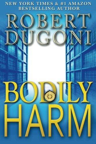 9781515177166: Bodily Harm: A David Sloane Novel