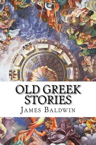 9781515177388: Old Greek Stories