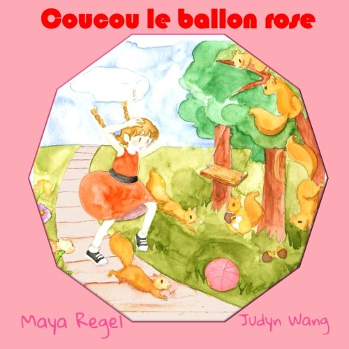 9781515179481: Coucou le ballon rose (French Edition)