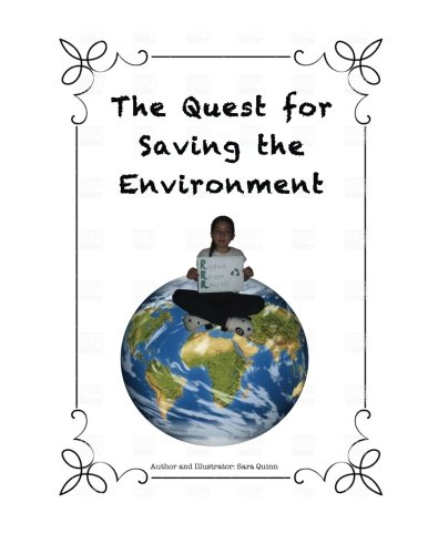 9781515180609: The Quest for Saving the Environment