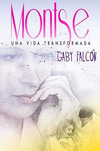 9781515180685: Montse una vida transformada (Spanish Edition)