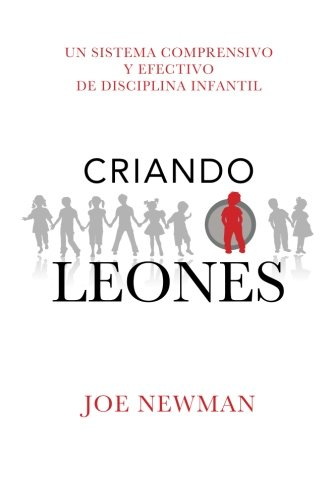 9781515180845: Criando Leones (Spanish Edition)