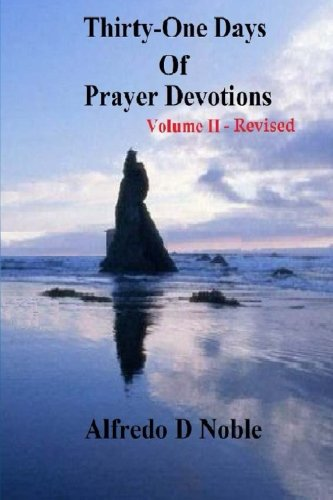 Thirty One Day of Prayer Devotions II Revised (Thirty One Days of Prayers Revised) (Volume 2): Dr ...
