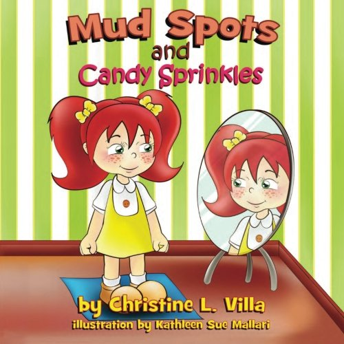 9781515182597: Mud Spots and Candy Sprinkles