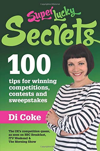 9781515183082: SuperLucky Secrets: 100 tips for winning competitions, contests and sweepstakes