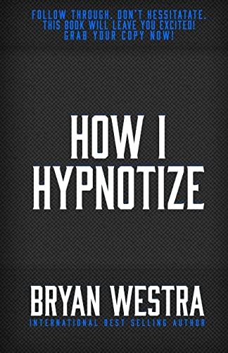 9781515183303: How I Hypnotize