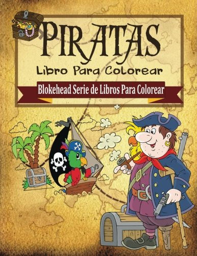 9781515184065: Piratas Libro para Colorear (Blokehead Serie de Libros Para Colorear)