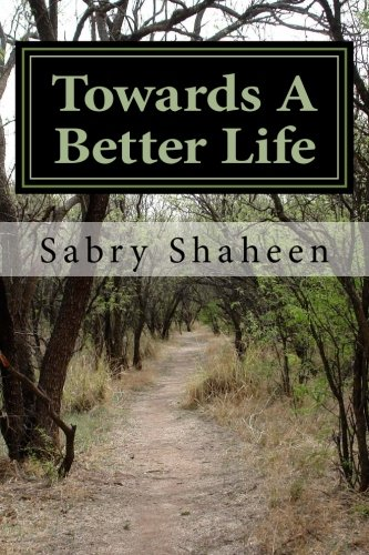 9781515185642: Towards a better life: Objectives, Measures, Success, Proofs