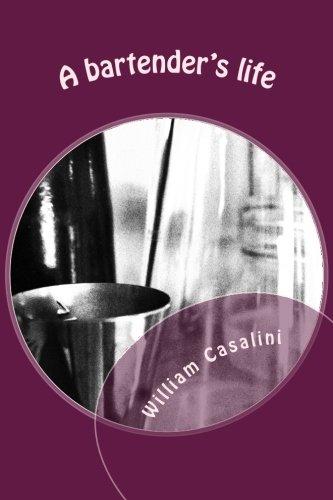 9781515185918: A bartender's life (Italian Edition)
