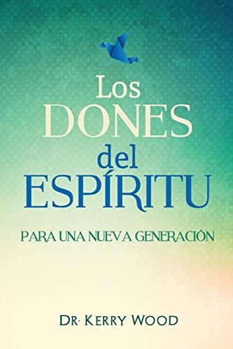 9781515186250: Los Dones del Espiritu para una nueva generacion