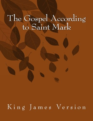 9781515188063: The Gospel According to Saint Mark: King James Version (The Foster Collection of Bible Books: New Testament) (Volume 2)