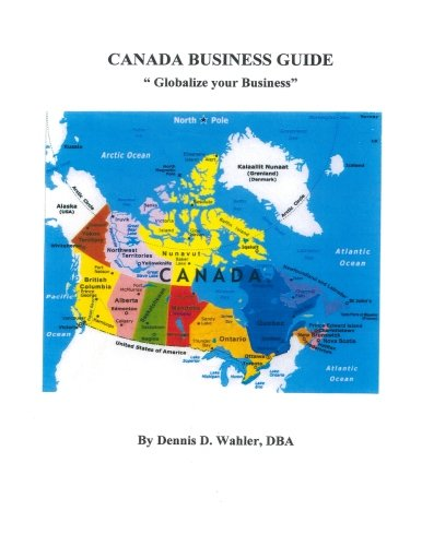9781515189626: Canada Business Guide: Globalize your Business