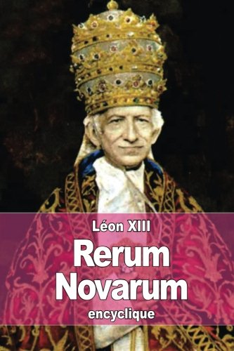 9781515189763: Rerum Novarum (French Edition)