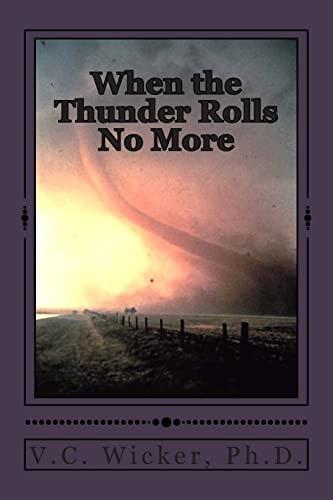 9781515190332: When the Thunder Rolls No More (Ozark Mountain Memories) (Volume 1)
