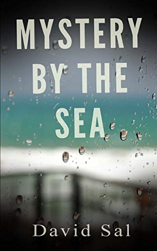 Mystery by the Sea: David Sal