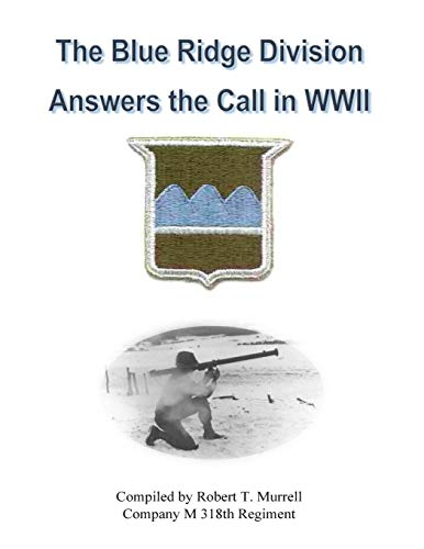 9781515191278: The Blue Ridge Division Answers the Call in WWII