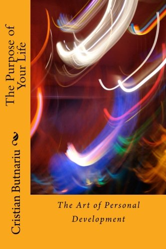 9781515192480: The Purpose of Your Life: The Art of Personal Development