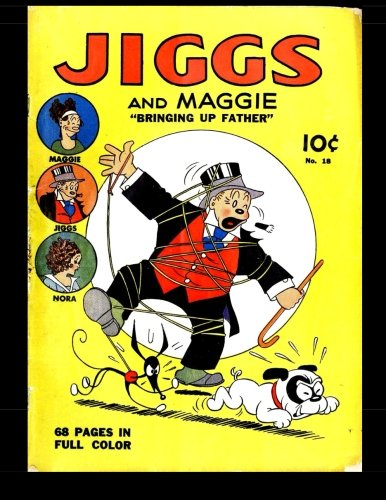 9781515193463: Jiggs And Maggie #18: Bringing Up Father (Four Color Comic)