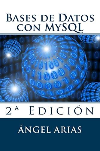 9781515194392: Bases de Datos con MySQL: 2� Edici�n