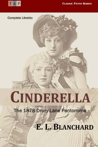 9781515195597: Cinderella : The 1878 Drury Lane Pantomime: Complete Libretto (Classic Panto Series)