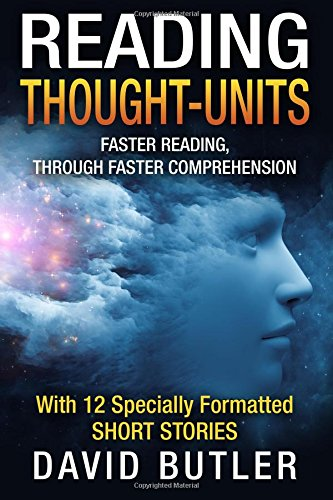 9781515195641: Reading Thought-Units: Faster Reading, Through Faster Comprehension