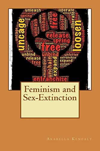 9781515197959: Feminism and Sex-Extinction