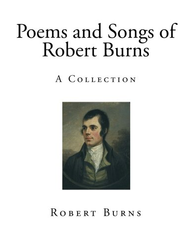 9781515198048: Poems and Songs of Robert Burns