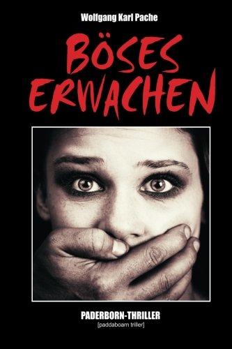 9781515198369: Böses Erwachen: Paderborn-Thriller: Volume 6 (Tatort Paderborn)