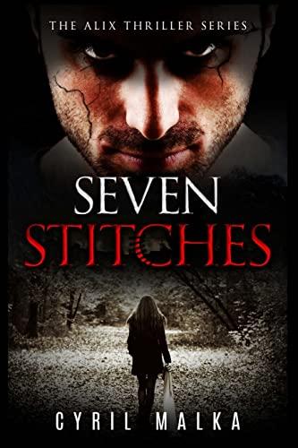 9781515200413: Seven Stitches (The Alix Thriller Series) (Volume 1)