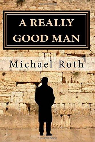 9781515201151: A Really Good Man