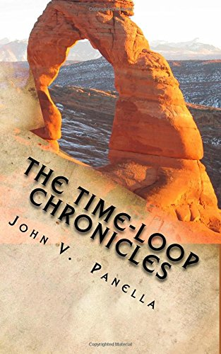 9781515201175: The Time-Loop Chronicles: The Day the Earth Fell Backwards
