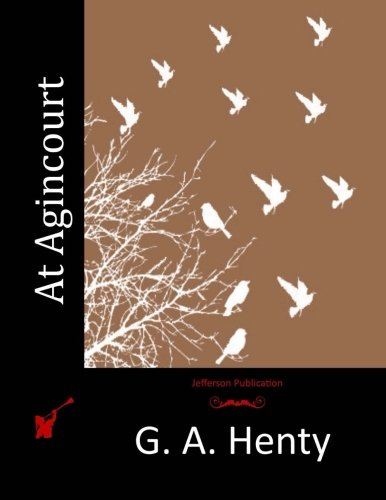 9781515201434: At Agincourt