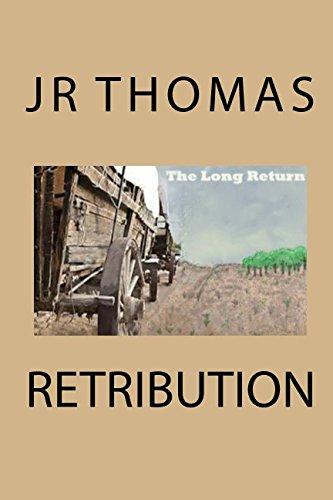 9781515201885: Retribution: Retribution (The Long Return) (Volume 2)