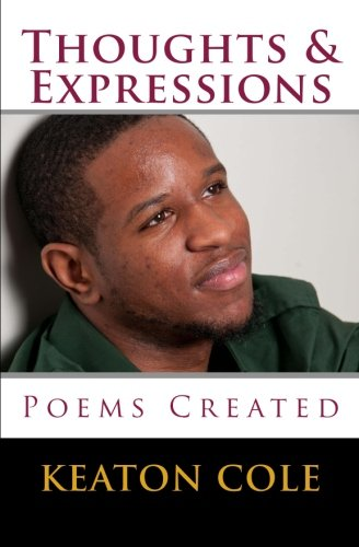 9781515202868: Thoughts & Expressions: Poems Created