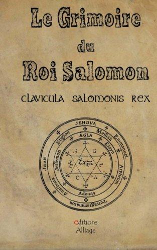 9781515203469: Le Grimoire du Roi Salomon: La clavicule du Roi salomon - Clavicula Salmonis Rex