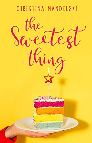 9781515205838: The Sweetest Thing
