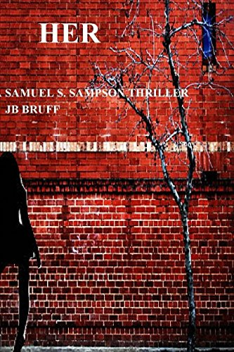 9781515206828: Her: A Samuel S. Sampson Thriller