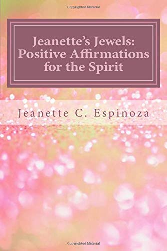 9781515208099: Jeanette's Jewels: Affirmations for the Spirit (Volume 1)