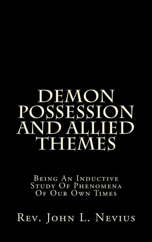 9781515210375: Demon Possession And Allied Themes: Being An Inductive Study Of Phenomena Of Our Own Times