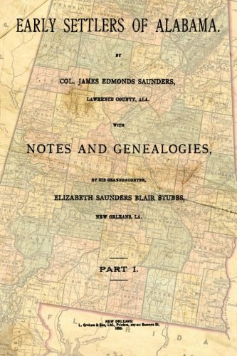 9781515210610: Early Settlers Of Alabama: With Notes And Genealogies (Volume 1)