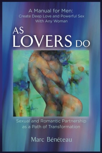 9781515211631: As Lovers Do: Sexual and Romantic Partnership as a Path of Transformation