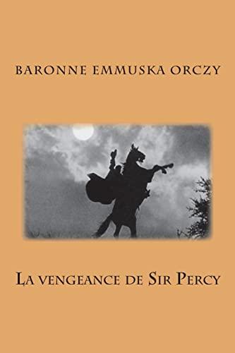 9781515212508: La vengeance de Sir Percy