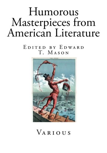 Humorous Masterpieces from American Literature: Various