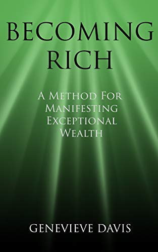 9781515213796: Becoming Rich: A Method for Manifesting Exceptional Wealth (A Course in Manifesting)